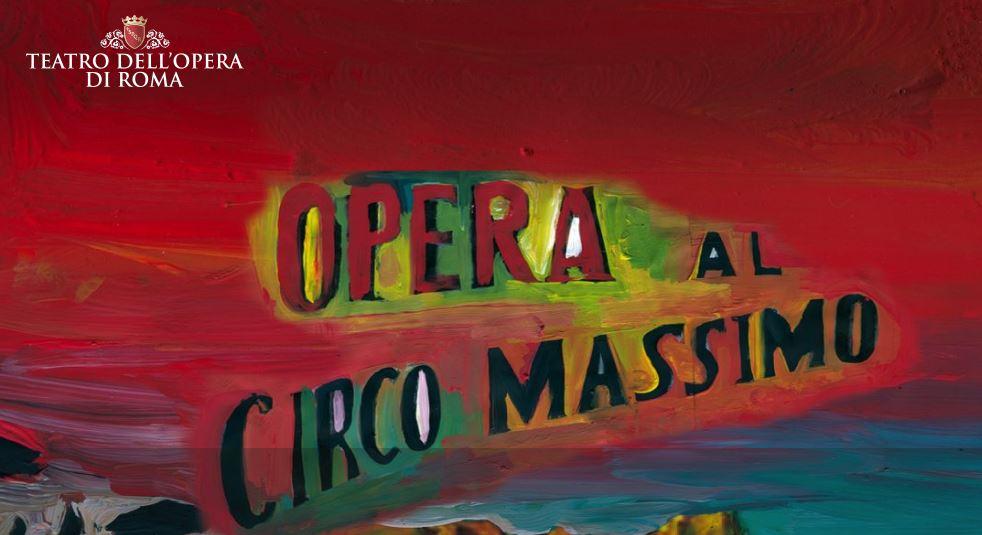opera di roma al Circo Massimo